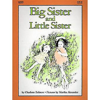 Big Sister and Little Sister by Charlotte Zolotow - Martha Alexander