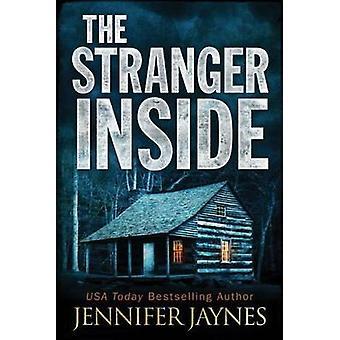 The Stranger Inside by Jennifer Jaynes - 9781477817919 Book