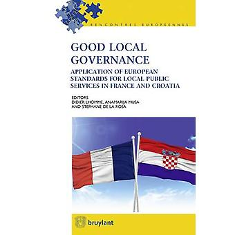 Good Local Governance - Application of European Standards for Local Pu