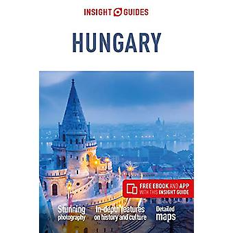 Insight Guides Hungary (Travel Guide with Free eBook) by Insight Guid