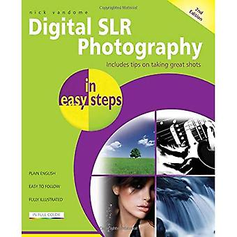 Digital SLR Photography in Easy Steps: Includes Tips on Taking Great Shots