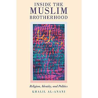 Sisällä muslimiveljeskunta - Uskonto - Identiteetti - ja politiikka