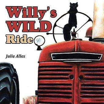 Willy'S Wild Ride by Julie Alles - 9781490787435 Book