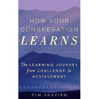 How Your Congregation Learns - The Learning Journey from Challenge to