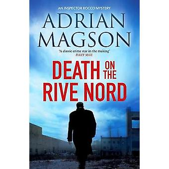 Death on the Rive Nord 2 Inspector Lucas Rocco