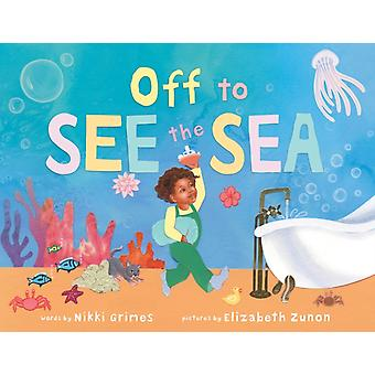 Off to See the Sea par Nikki Grimes