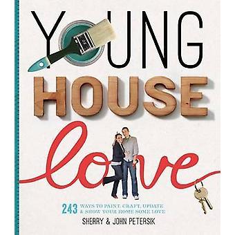 Young House Love by Petersik & SherryPetersik & John