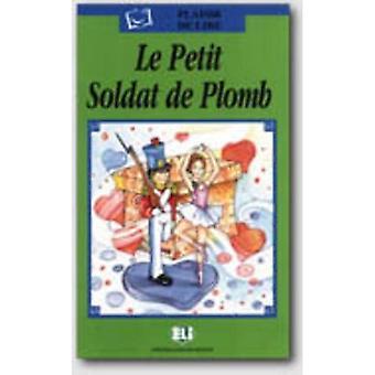Plaisir de lire - Serie Verte: Le Petit Soldat de Plomb - book