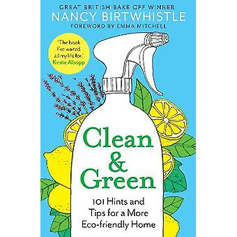 クリーングリーン101より多くのエコフレンドリーな家のためのヒントとヒント