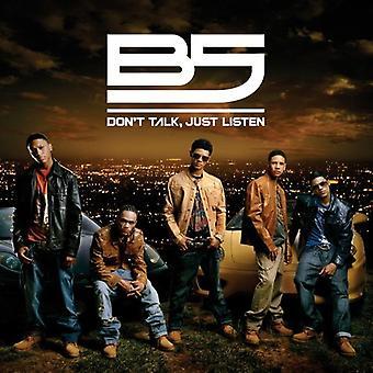 B5 - Don't Talk Just Listen [CD] USA import