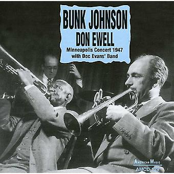 Bunk Johnson & Don Ewell - Minneapolis Concert 1947 with Doc Evans' Band [CD] USA import