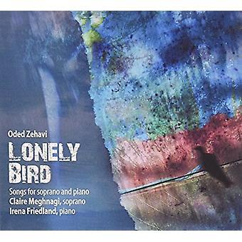 Zehavi, Oded / Meghnagi, Claire / Friedland, Irena - Lonely Bird [CD] USA import