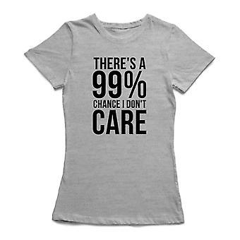 99% de posibilidades que no t-shirt cuidado divertido de las mujeres