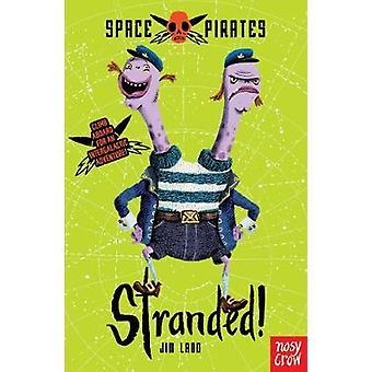 Ruimte piraten strandde door Jim Ladd & geïllustreerd door Benji Davies