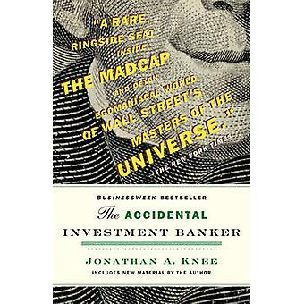Die versehentliche Investment-Banker - innerhalb der Dekade, die verwandelt