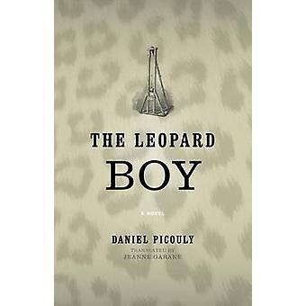 The Leopard Boy by Daniel Picouly - Jeanne Garane - 9780813937908 Book