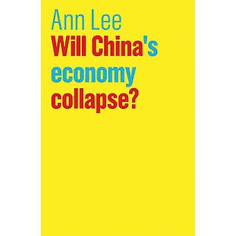 Will China's Economy Collapse? by Ann Lee - 9781509520145 Book