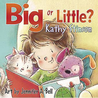 大きなまたは小さいですか。キャシー ・ スティンソン - トニ Goffe - ジェニファー a. ベル - 978