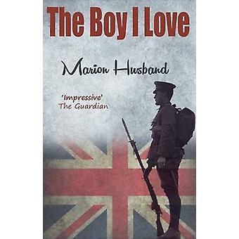 Chłopiec I Love (nowe wydanie) przez Marion męża - 9781908262721 książki