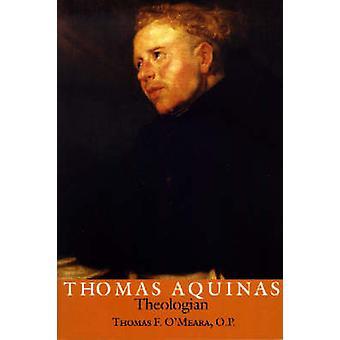Thomas van Aquino - theoloog door Thomas Franklin O'Meara - 9780268042011