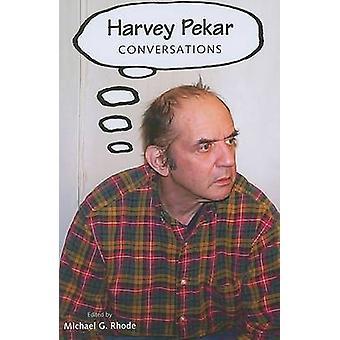 Harvey Pekar - konversationer av Michael G. Rhode - 9781604730869 bok