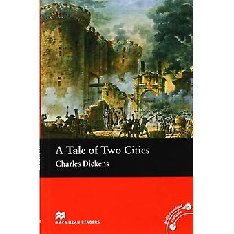 A Tale of Two Cities: Macmillan Reader, Beginner (Macmillan Reader) (Macmillan Readers)