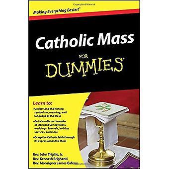 Catholic Mass For Dummies (For Dummies