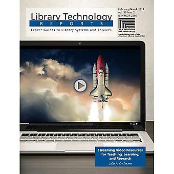 Streaming Video Resources for Teaching, Learning, and Research (Library Technology Reports)