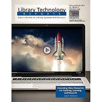 Streaming Video-resurssit opetus, oppiminen ja tutkimus (Kirjasto tekniikka raportit)