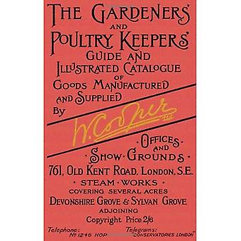 The Gardeners' and Poultry Keepers' Guide: and Illustrated Catalogue of Goods Manufactured and Supplied by W. Cooper Ltd.