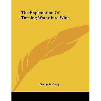 Selitys muutti veden viiniksi