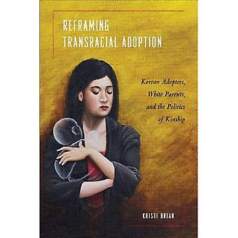 Reframing Transracial antagandet