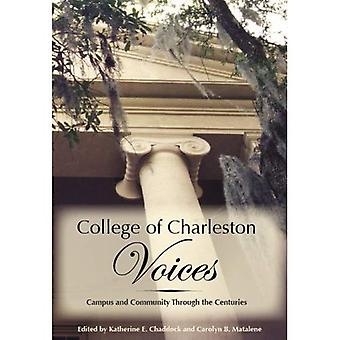 Collège de Charleston voix: Campus et communautaire à travers les siècles