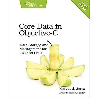 Core Data: Data Storage and Management for iOS and OS X