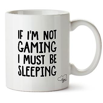 Hippowarehouse If I'm Not Gaming I Must Be Sleeping Printed Mug Cup Ceramic 10oz