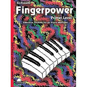 Fingerpower: Apprêt niveau livre seulement (Schaum Publications Fingerpower(r))