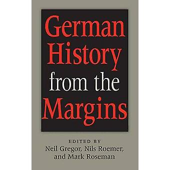 German History from the Margins by Gregor & Neil
