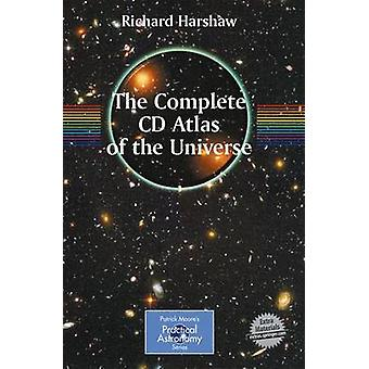 The Complete CD Guide to the Universe Practical Astronomy by Harshaw & Richard