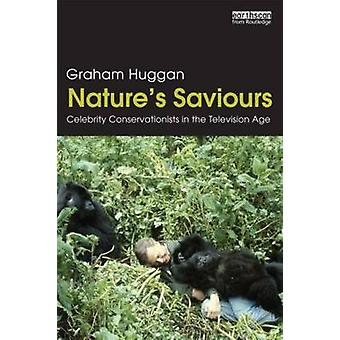 Natures Saviours by Graham Huggan