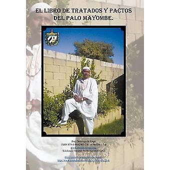 El Libro de Tratados y Pactos del Palo Mayombe av Lage & Domingo B.