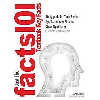 StudyGuide für Serienanwendungen Zeit zur Finanzierung von Chan Ngai Hang ISBN 9780470583623 durch Cram101 Lehrbuch Bewertungen