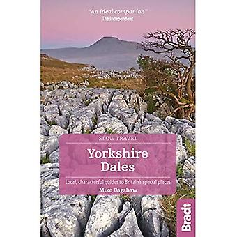 Yorkshire Dales (Slow Travel) (Bradt Travel Guides (Slow Travel series))