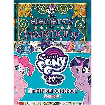 My Little Pony - The Elements of Harmony Vol. II by Brandon T Snider -