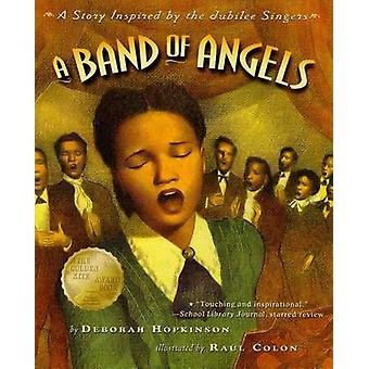 A Band of Angels - A Story Inspired by the Jubilee Singers by Deborah
