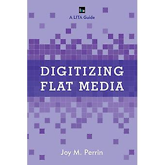 Digitizing Flat Media - Principles and Practices by Joy M. Perrin - 97