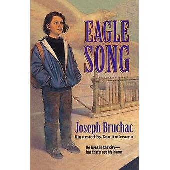 Eagle Song by Joseph Bruchac - 9780613177900 Book