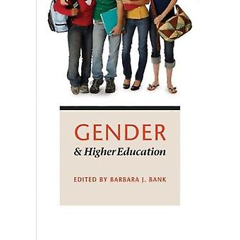 Gender and Higher Education by Barbara J. Bank - 9780801897825 Book