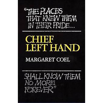 Chief Left Hand - Southern Arapaho (New edition) by Margaret Coel - 97
