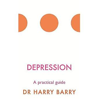 Depression by Dr Harry Barry
