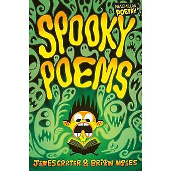 Spooky Poems by James Carter